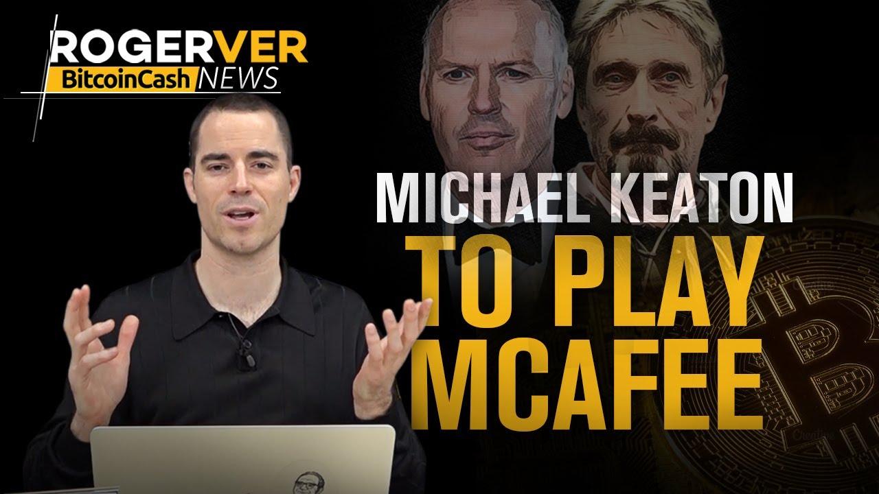 McAfee To be Portrayed in a Hollywood Movie, Travelling Entirely On Bitcoin Cash and more BCH News