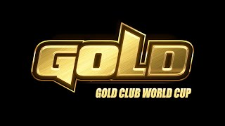 Gold Club World Cup | Day 3
