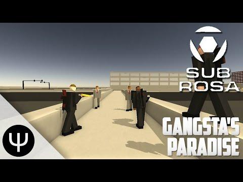 Sub Rosa — Gangsta's Paradise!