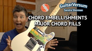 Guitar Chord Embellishements - Major chords -  chord fills guitar