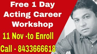 Free Bollywood Career Workshop in Mumbai to Join Films| On Sunday, 11'November 2018 | #FilmyFunday