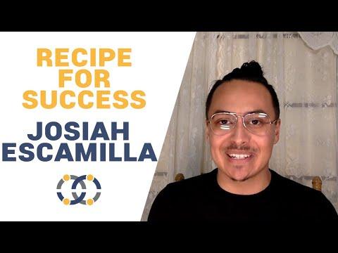 Recipe for Success: Josiah Escamilla