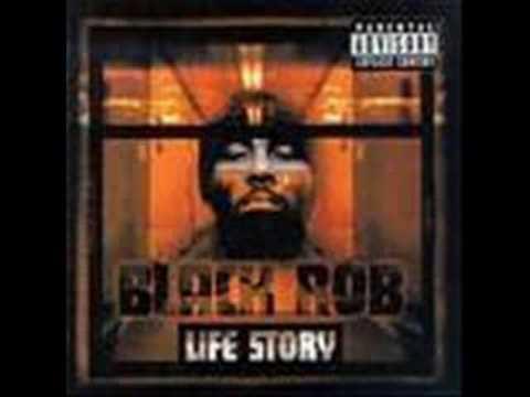 black rob-whoa!