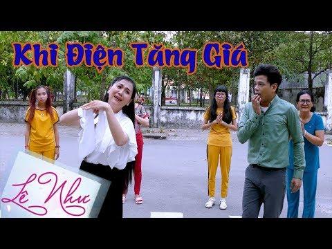 KHI ĐIỆN TĂNG GIÁ || Lê Như ft Hoàng Hải || Official MV