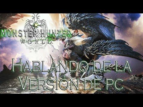 Monster Hunter World - Hablando de la Versión de PC thumbnail
