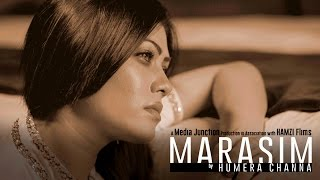 Download MARASIM by Humera Channa MP3 song and Music Video