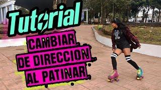 Tutorial: cambiar de dirección al patinar