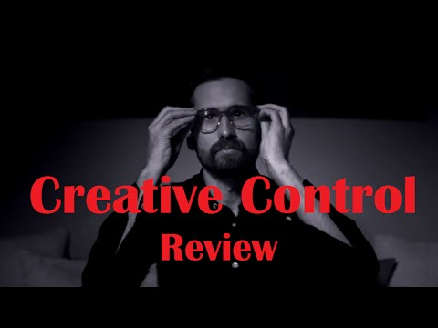 Creative Control Review