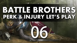Let's Play Battle Brothers - Episode 6 (Perk & Injury Update)