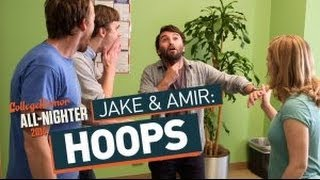 Jake and Amir: Hoops (All-Nighter 2014)
