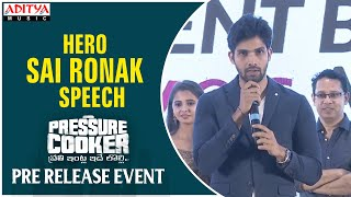 Hero Sai Ronak Speech @ Pressure Cooker Movie Pre Release Event