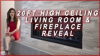 20 Foot High Ceiling Living Room and Modern Fireplace Reveal 2019