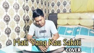 Download HATI YANG KAU SAKITI - ROSSA (COVER)