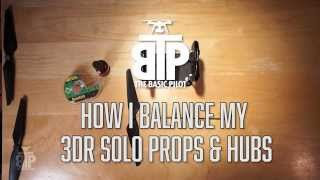 How to Balance 3DR Solo Props and Hubs