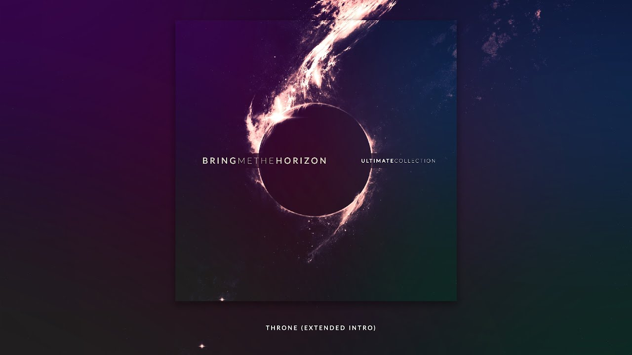 bring-me-the-horizon-throne-extended-intro-ultimate-collection-bringmethefans