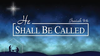 He Shall Be Called MIGHTY GOD - 29 November 2020