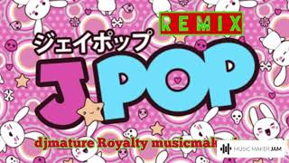 J-Pop remix #djmature #ROYALTY