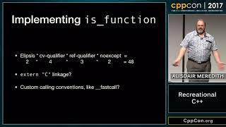 "CppCon 2017: Alisdair Meredith ""Recreational C++"""