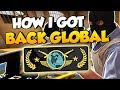 CS:GO - How I quickly got back to Global (after losing my rank)