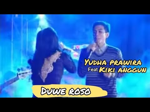 Yudha Prawira Feat Kiki Anggun - Duwe Roso