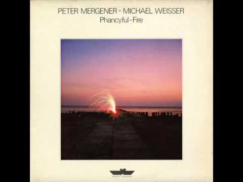 Peter Mergener Michael Weisser - Phancyful-Fire (full album) 1985