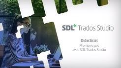 Comment traduire un document dans le logiciel de traduction SDL Trados Studio 2019
