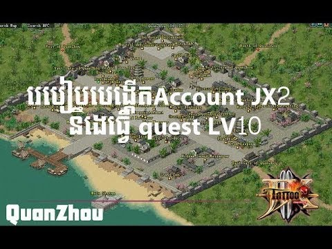 jx2 online quest lv10 Beginner Missions and make account jx2 cambodia