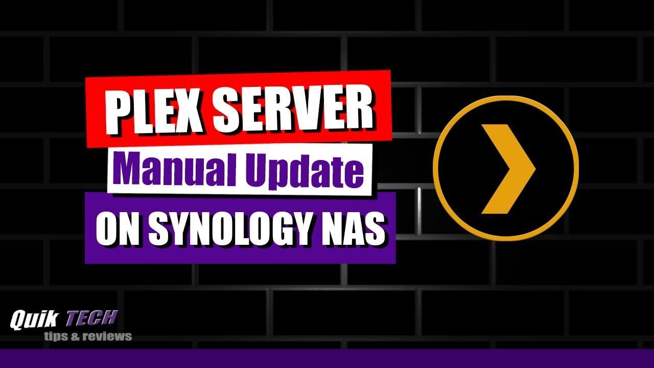 Manually Update Plex Media Server On A Synology NAS - Kodi