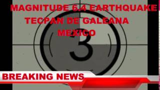 MAGNITUDE 6 4 EARTHQUAKE IN MEXICO MAY 8, 2014