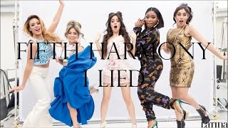 Fifth Harmony ~ I Lied ~ Lyrics