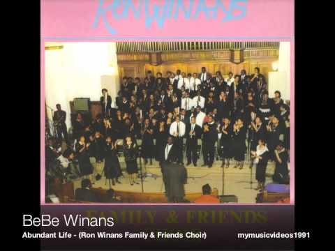 BeBe Winans - Abundant Life - (Ron Winans Family & Friends Choir I)
