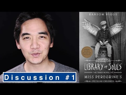 Library of Souls by Ransom Riggs | Book Review Part 1