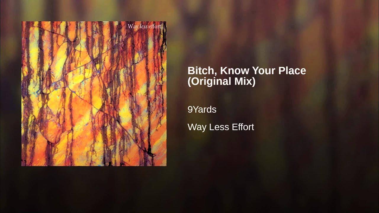 Davina Know Your Place Lyrics Stunning bitch, know your place (original mix) - youtube