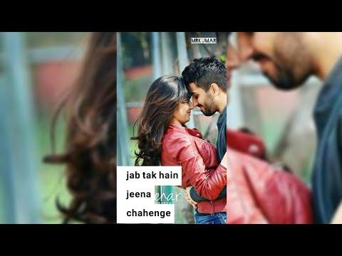 Tere Hoke Rahenge Song Full Screen Whatsapp Status | Arijit Singh | Mr Kumar