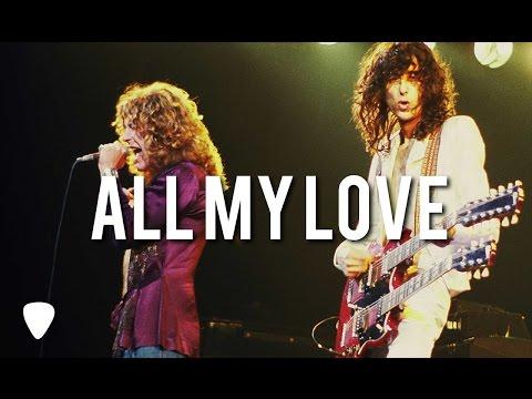 ALL MY LOVE - Led Zeppelin - TRADUÇÃO PORTUGUÊS