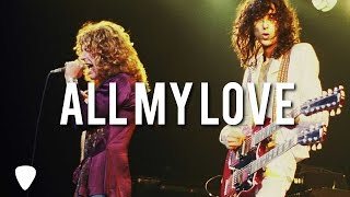 ALL MY LOVE Led Zeppelin TRADUÇÃO PORTUGUÊS