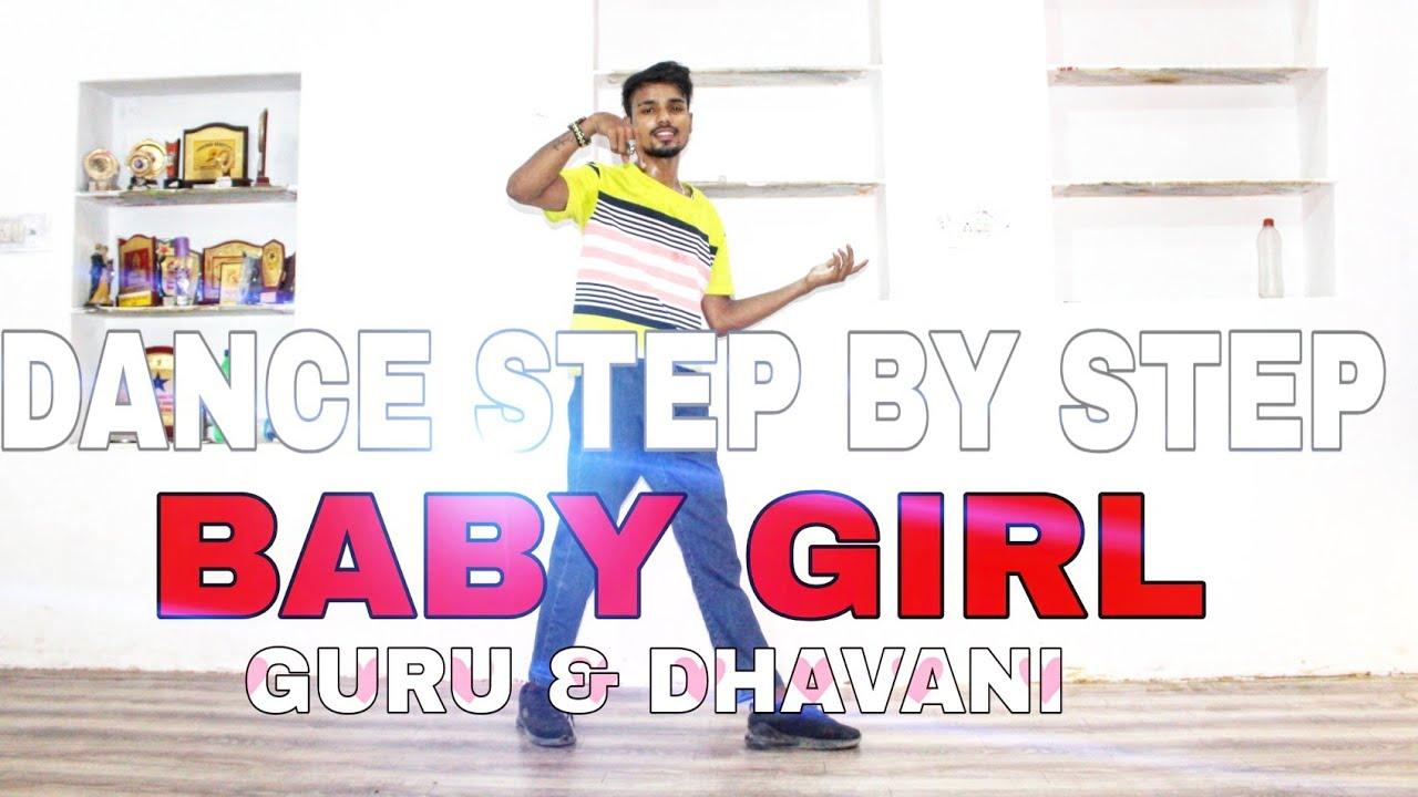 Baby Girl ( Guru Randhawa & Dhavani Bhanushali ) - Step By ...