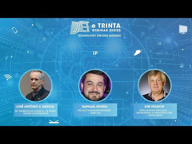 SET e Trinta Webinar Series: Produção IP