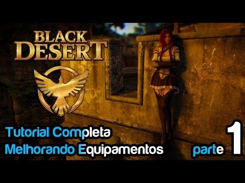 Black Desert - Tutorial Completo, Como Melhorar Seus Equipamentos / Parte1