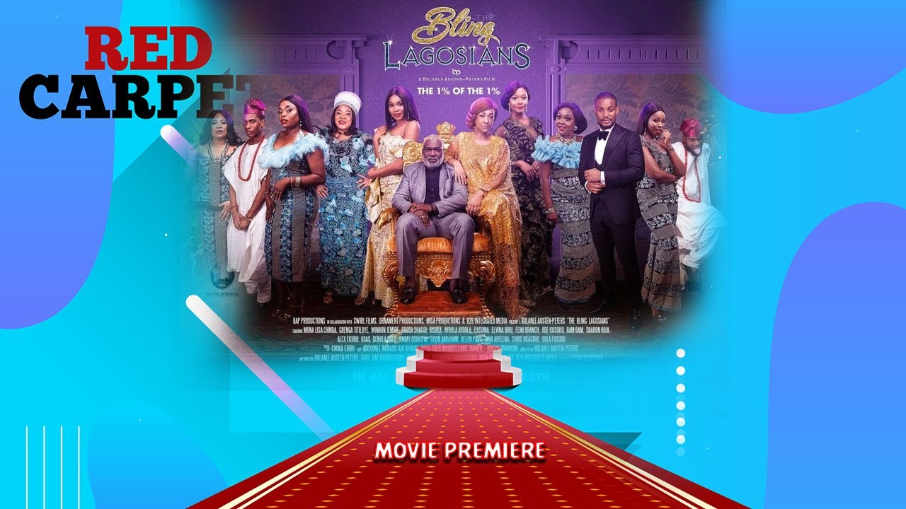 Download THE BLING LAGOSIANS MOVIE PREMIERE