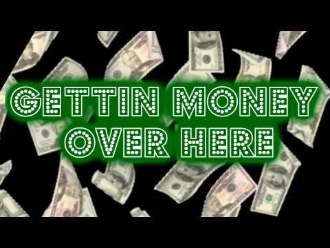 I be gettin money