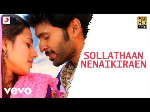 Wagah - Sollathaan Nenaikiraen Tamil Video | Vikram Prabhu | D. Imman
