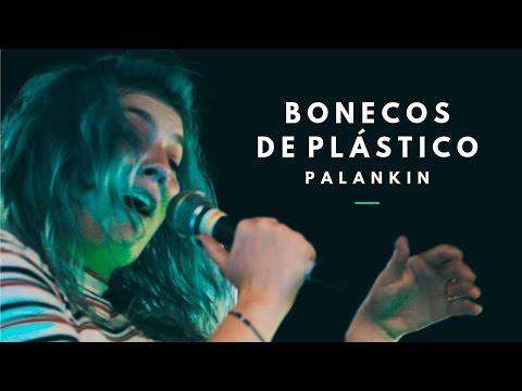 PALANKIN // BONECOS DE PLÁSTICO // ACÚSTICO