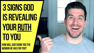 """You Will Know You Met """"Your Ruth"""" When God . . ."""