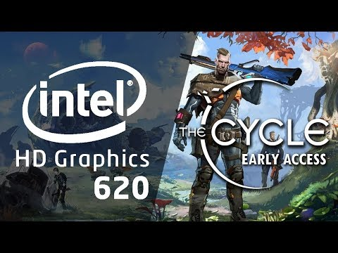 Intel HD Graphics 620 L Gameplay L The CYCLE Early Access