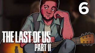 [6] The Last of Us Part II w/ GaLm