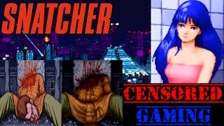 Snatcher Censorship - Censored Gaming Ft. Avalanche Reviews