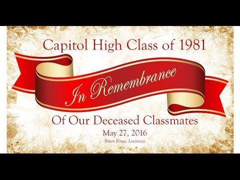 Capitol High School...Class of1981...35th Reunion..Memorial..BR Louisiana