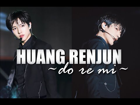 Huang Renjun | Do Re Mi  // Fmv