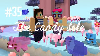 THE CANDY DIMENSION! - THE CANDY ISLE (EP.35)